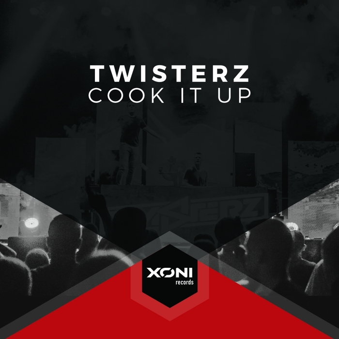 TWISTERZ - Cook It Up