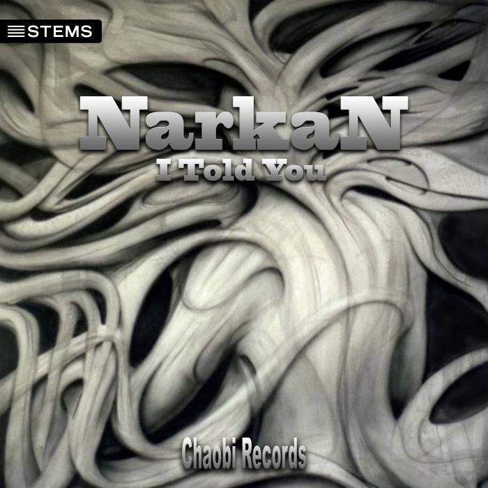 NARKAN - I Told You