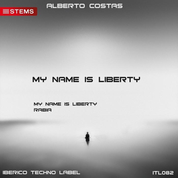 ALBERTO COSTAS - My Name Is Liberty