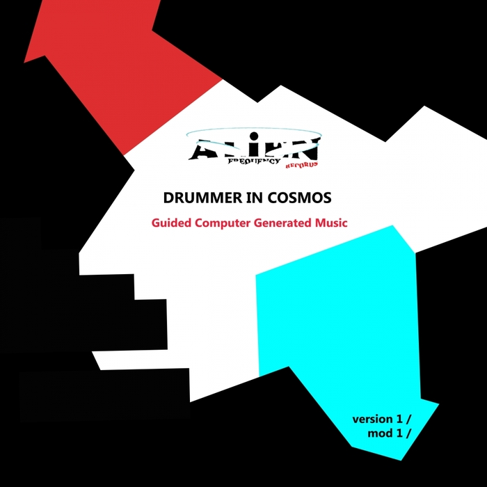 DRUMMER IN COSMOS - Guided Computer Generated Music V1M1