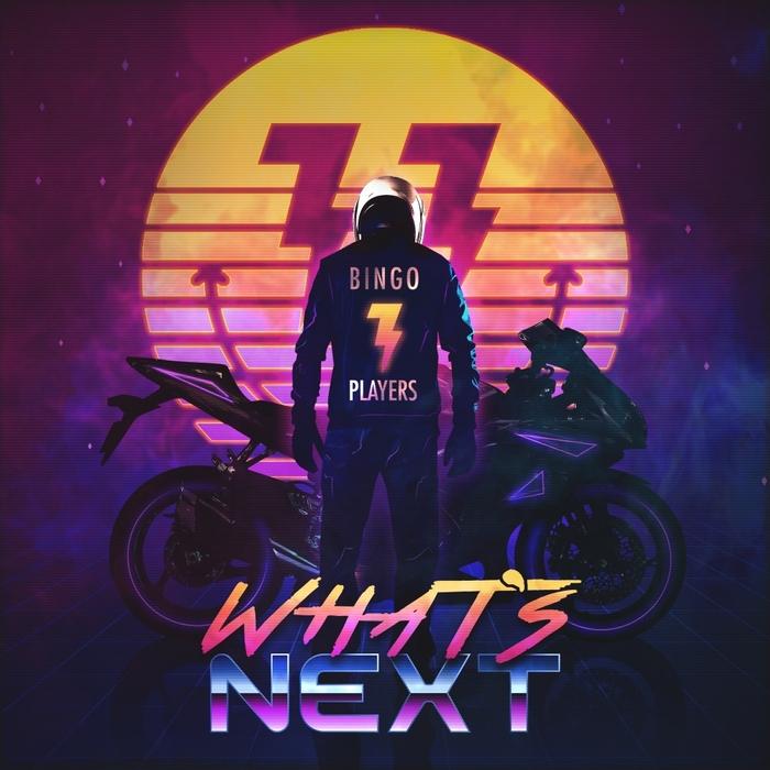 BINGO PLAYERS - What's Next EP