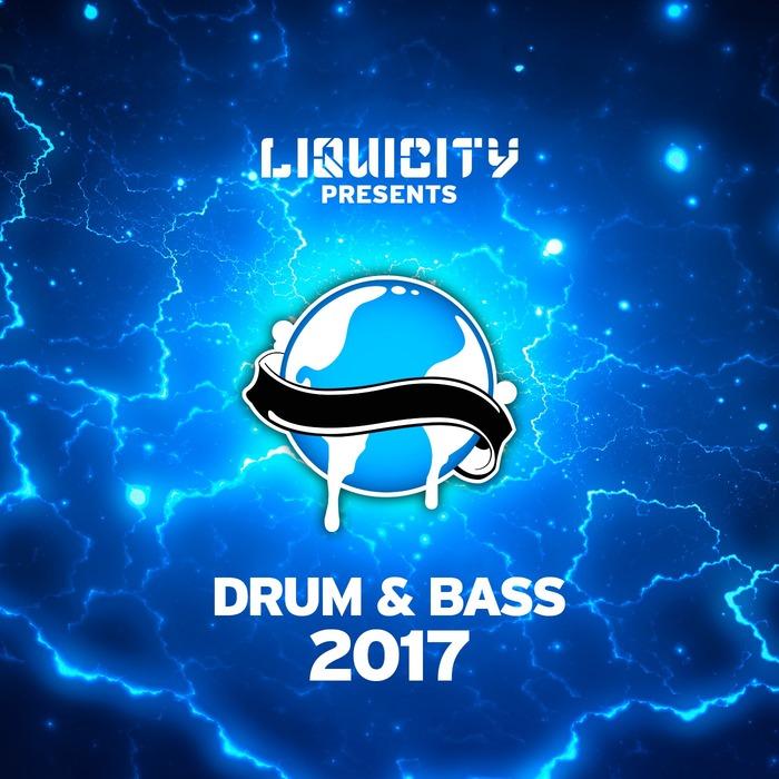 VARIOUS - Liquicity Drum & Bass 2017 (unmixed Tracks)