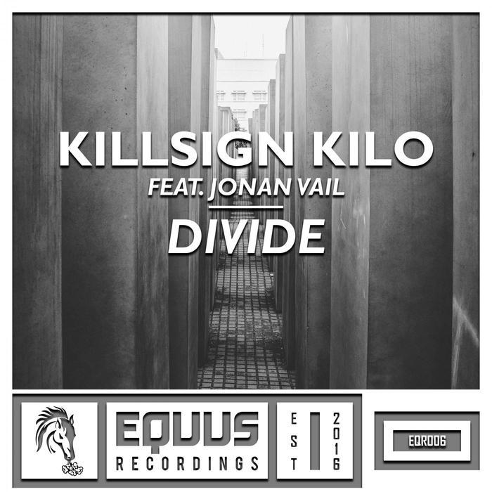 JONAN VAIL/KILLSIGN KILO - Divide