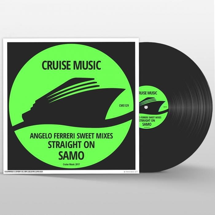 SAMO - Straight On (Angelo Ferreri Sweet Mixes)