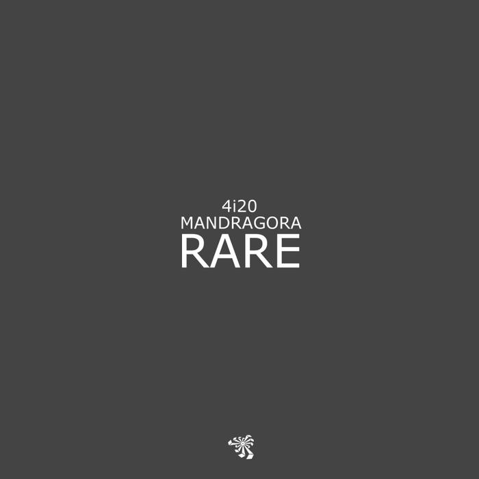 4I20 & MANDRAGORA - Rare