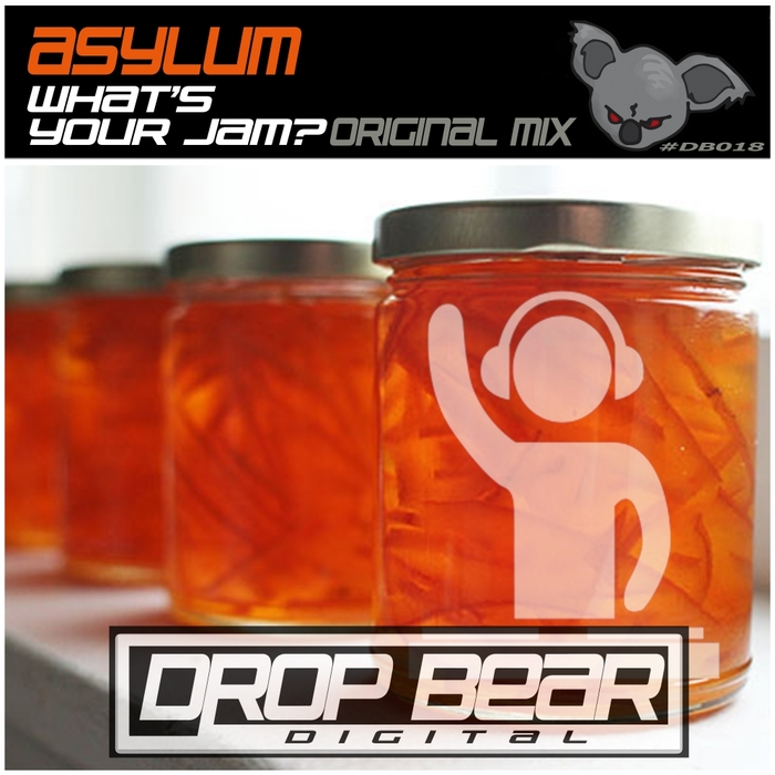 ASYLUM - What's Your Jam?