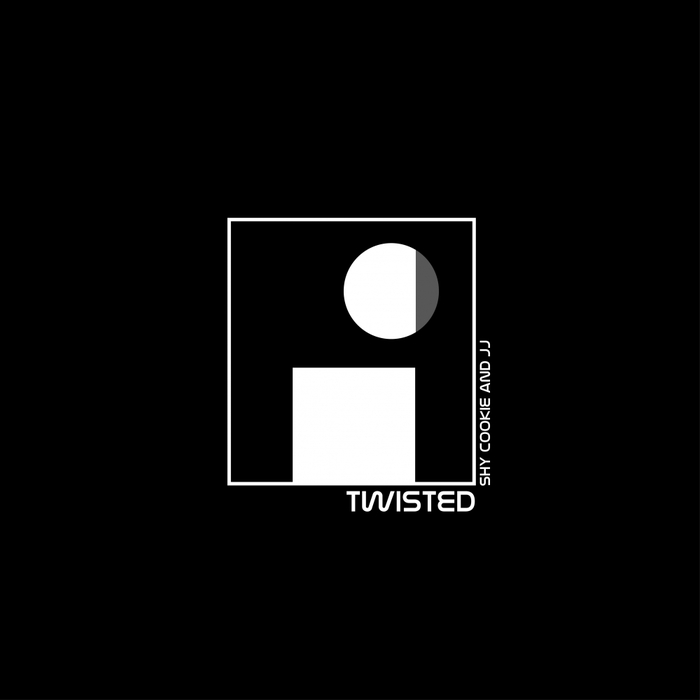 SHY COOKIE & JJ - Twisted