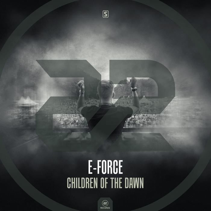E-FORCE - Children Of The Dawn