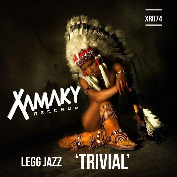 LEG JAZZ - Trivial