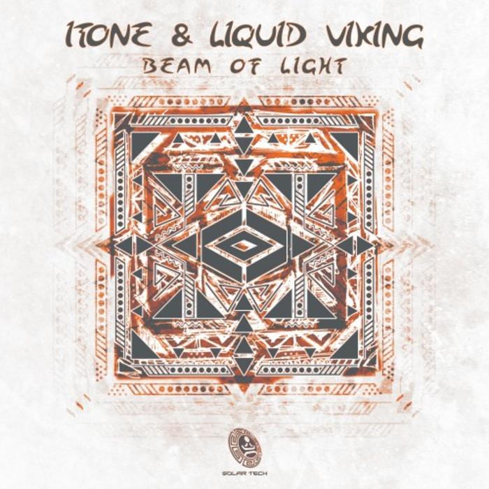 ITONE & LIQUID VIKING - Beam Of Light