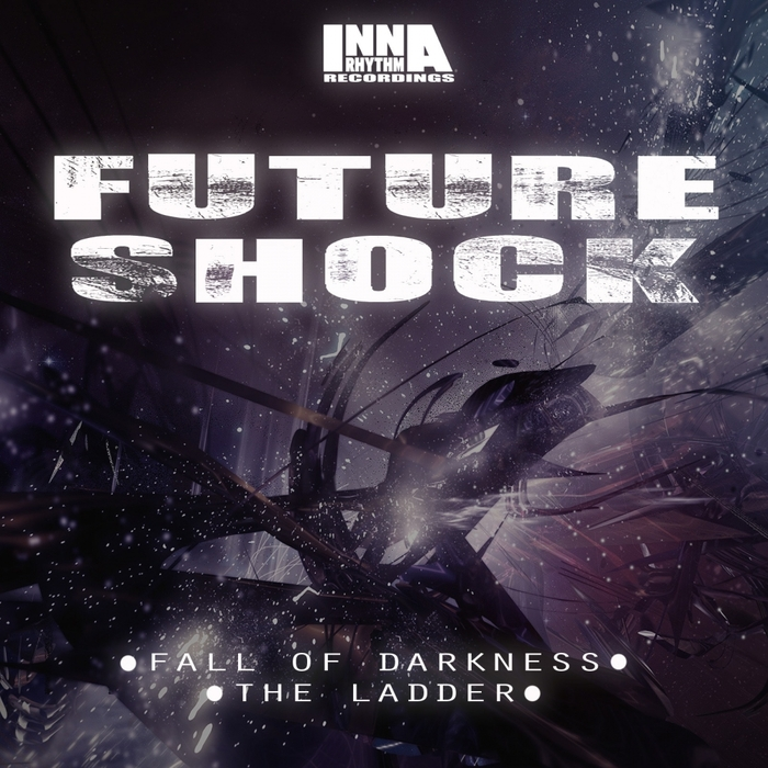 FUTURE SHOCK - Fall Of Darkness