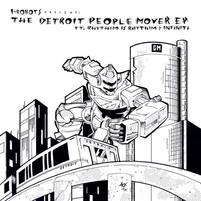 RHYTHIM IS RHYTHIM/INFINITI - I-Robots Present: The Detroit People Mover EP