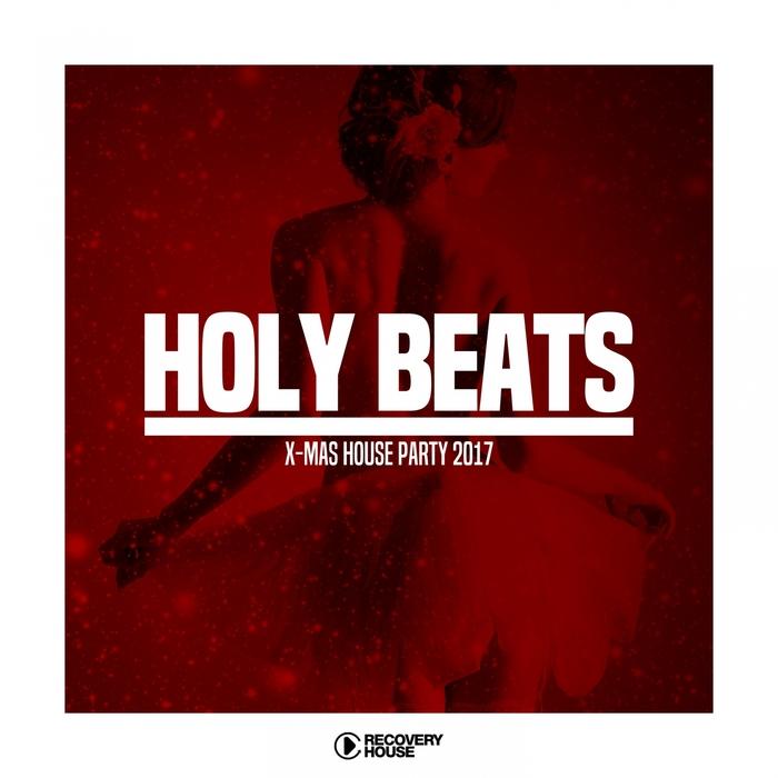 VARIOUS - Holy Beats - X-Mas House Party 2017