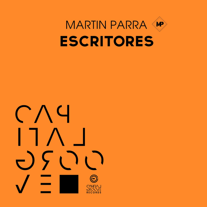 MARTIN PARRA - Escritores (Explicit)