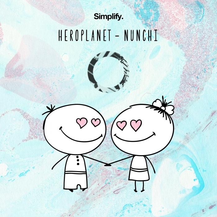 HEROPLANET - Nunchi