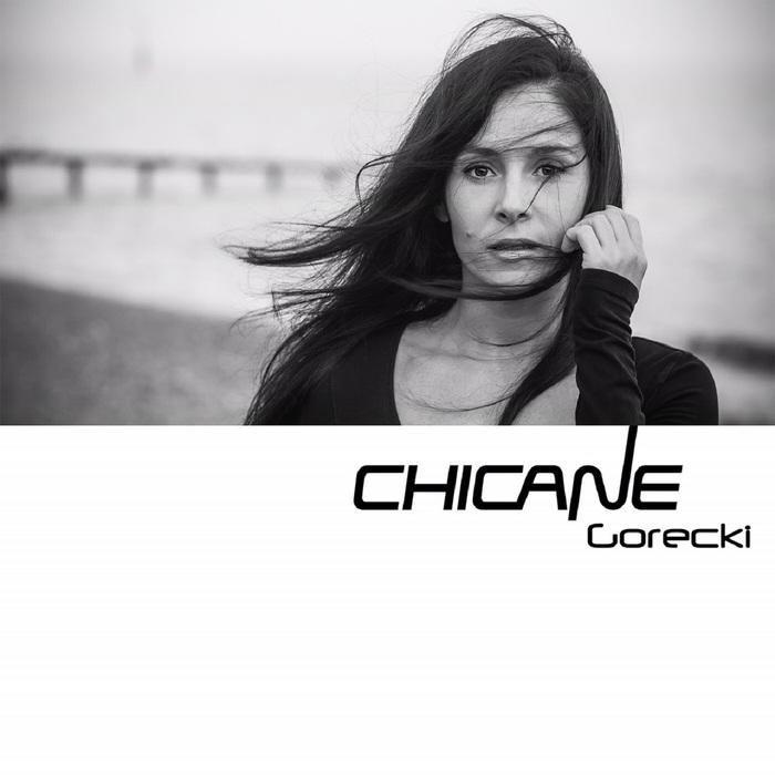 CHICANE - Gorecki