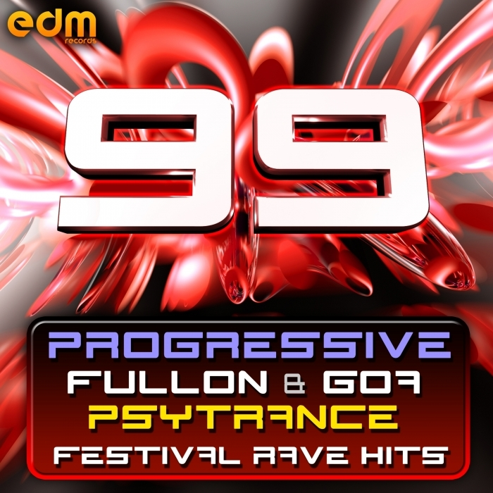 VARIOUS - 99 Progressive, Fullon & Goa Psytrance Festival Rave Hits