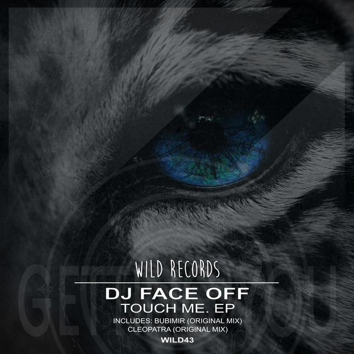 DJ FACE OFF - Touch Me EP