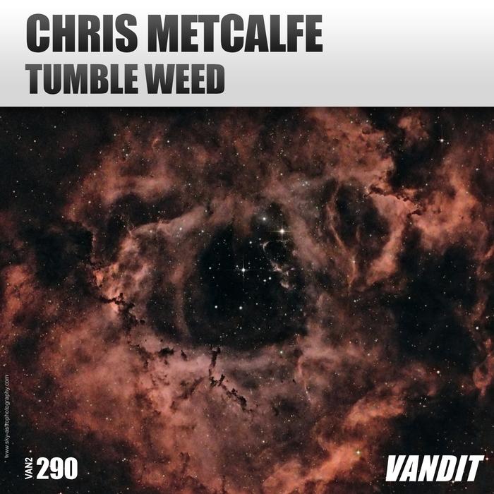 CHRIS METCALFE - Tumbleweed