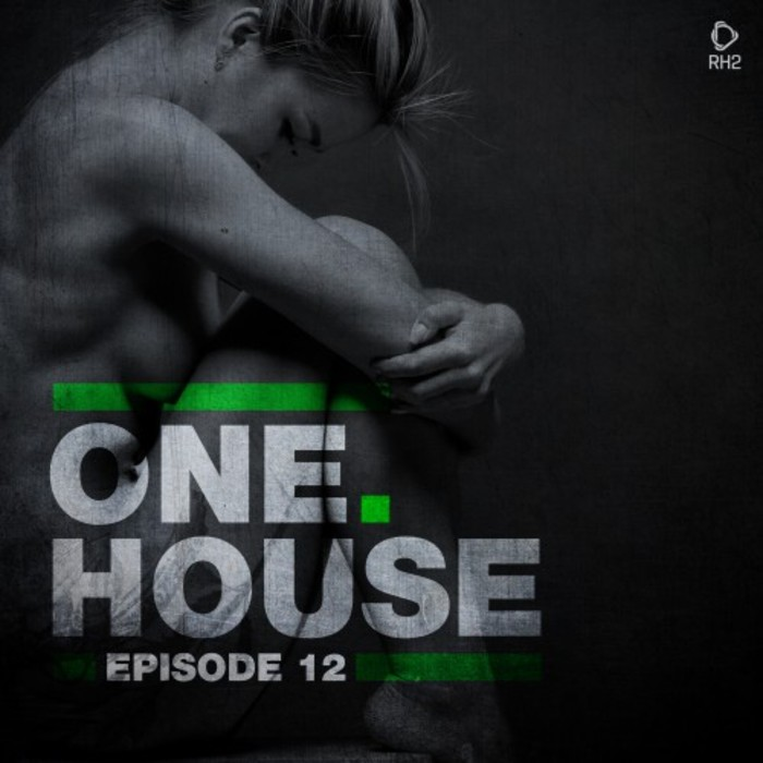 VARIOUS - One House: Episode Twelve