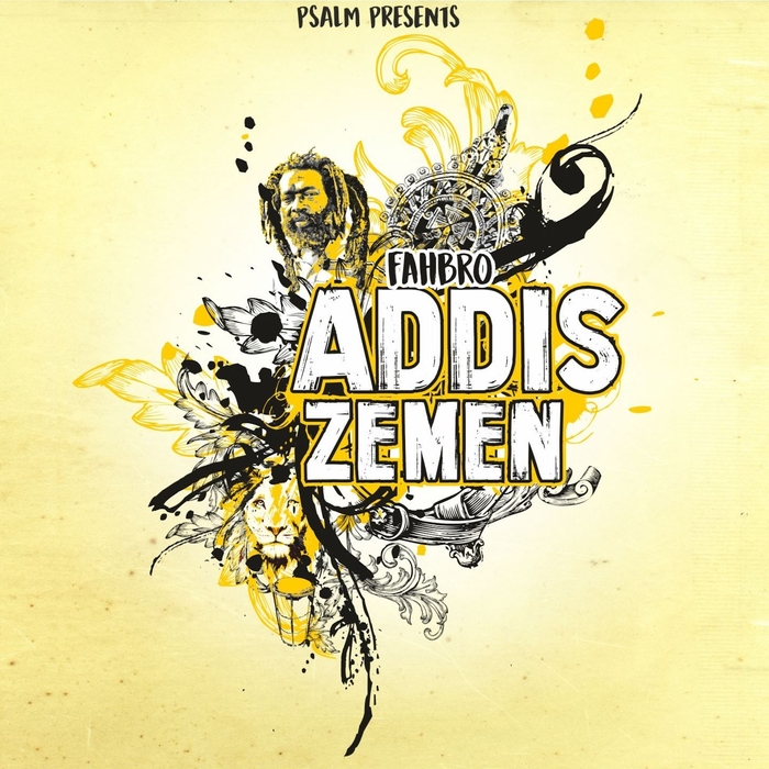 PSALM COLLECTIVE - Addis Zemen (feat Fahbro)