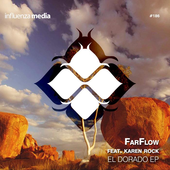 FARFLOW - El Dorado EP