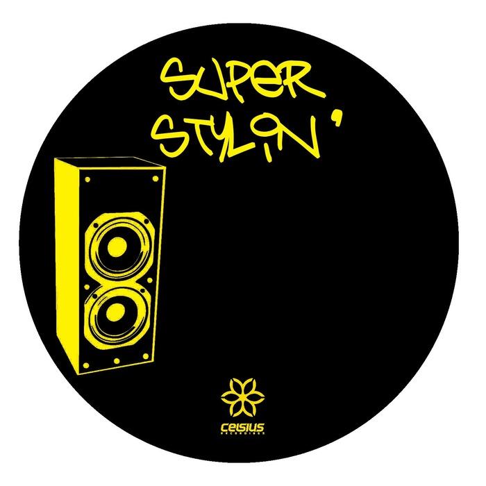 UNKNOWN ARTIST - Superstylin' Remixes