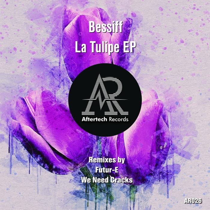 BESSIFF - La Tulipe EP