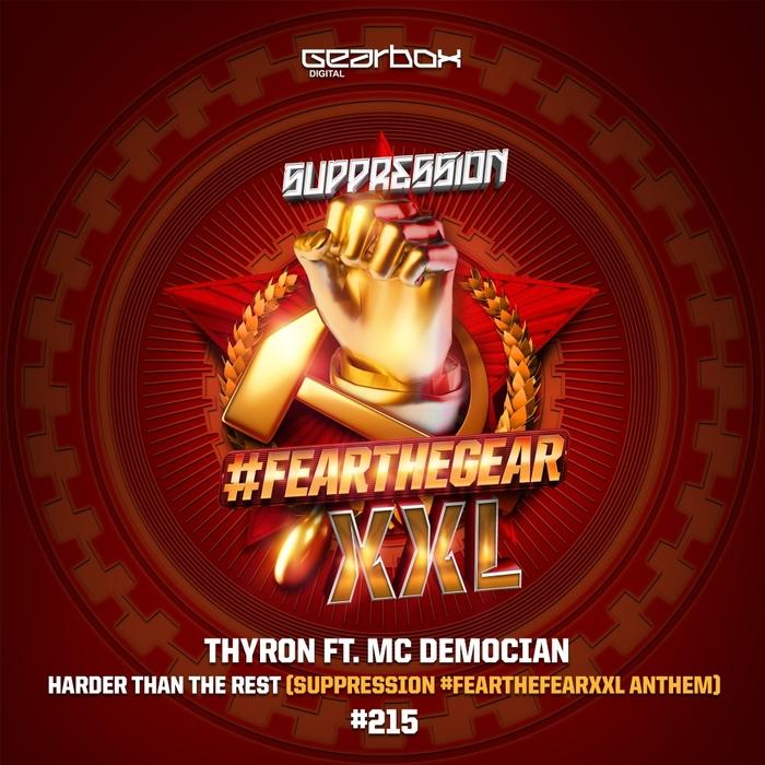 THYRON & MC DEMOCIAN - Harder Than The Rest (Suppression 2017 Anthem)