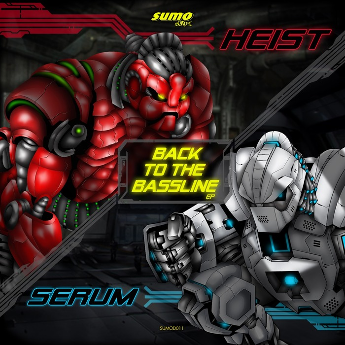 SERUM & HEIST - Back To The Bassline EP
