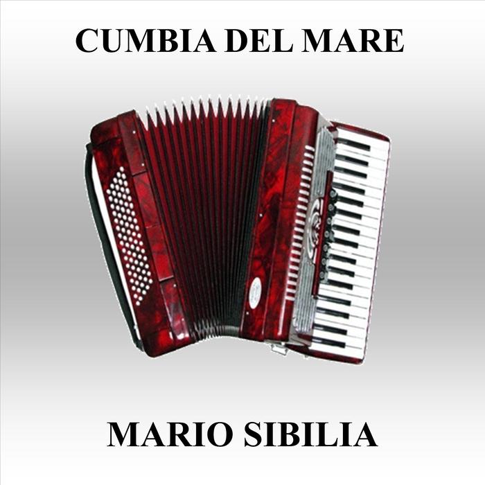 MARIO SIBILIA - Cumbia Del Mare
