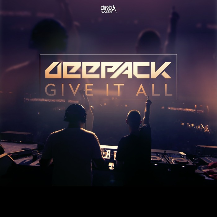 DEEPACK - Give It All