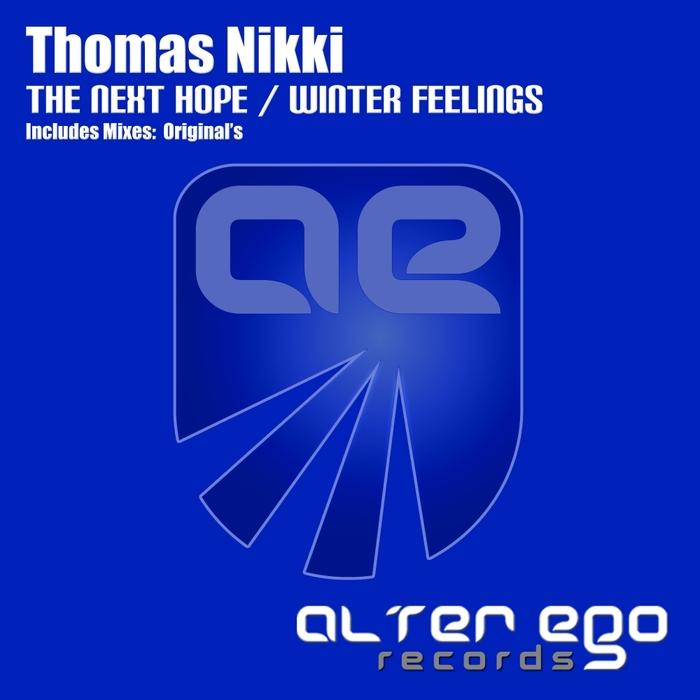 THOMAS NIKKI - The Next Hope/Winter Feelings