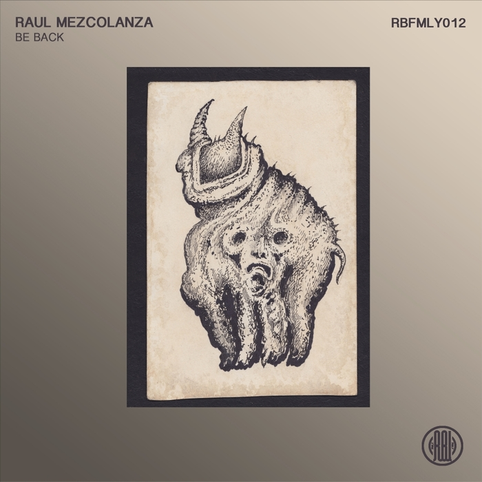 RAUL MEZCOLANZA - Be Back