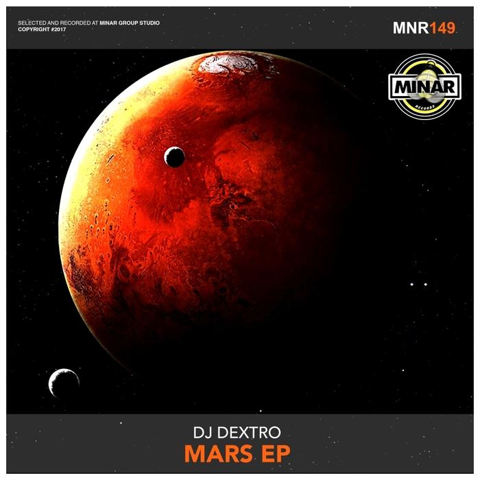 DJ DEXTRO - Mars EP