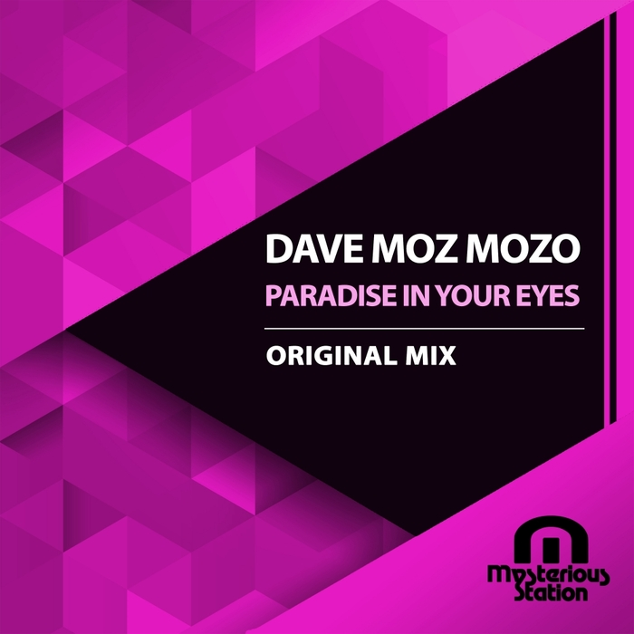 DAVE MOZ MOZO - Paradise In Your Eyes