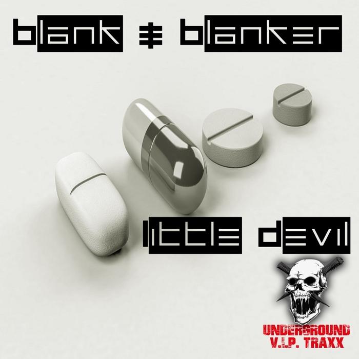 BLANK & BLANKER - Little Devil