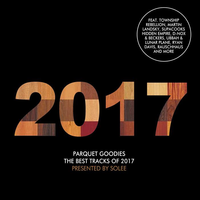 VARIOUS - Parquet Goodies 2017