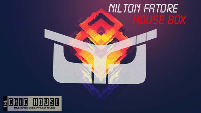 NILTON FATORE - House Box