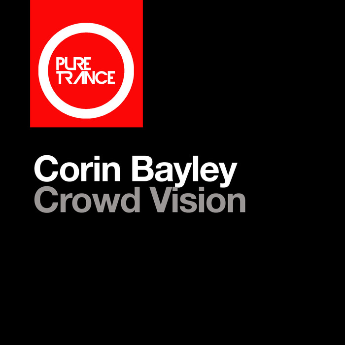 CORIN BAYLEY - Crowd Vision
