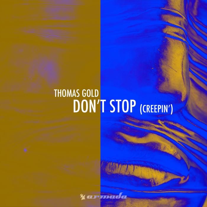 THOMAS GOLD - Don't Stop (Creepin')