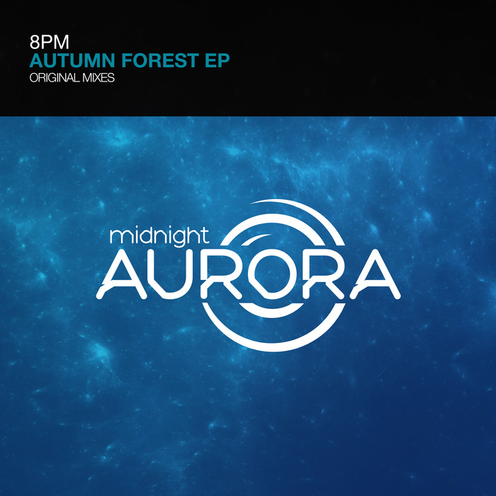 8PM - Autumn Forest EP