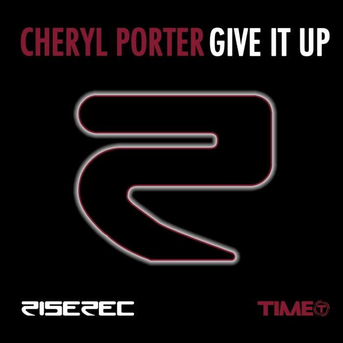 CHERYL PORTER - Give It Up
