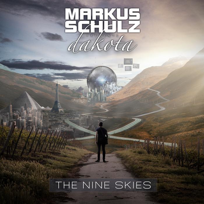 MARKUS SCHULZ presents DAKOTA - The Nine Skies