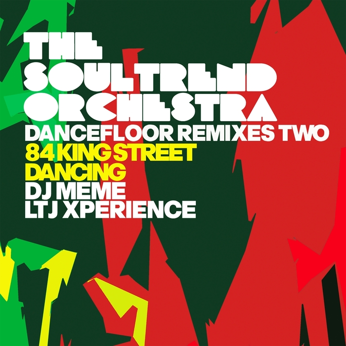 THE SOULTREND ORCHESTRA - Dancefloor Remixes Two (84 King Street/Dancing)