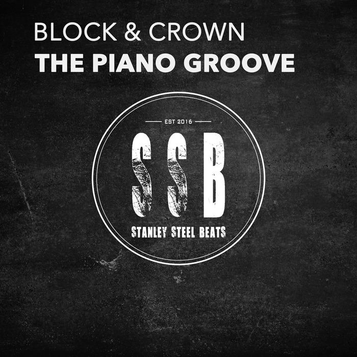 BLOCK & CROWN - The Piano Groove