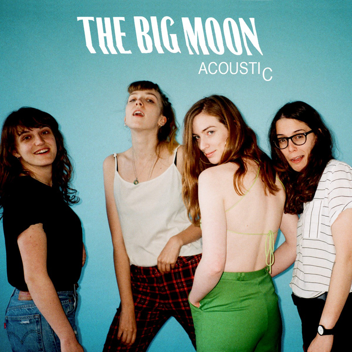 THE BIG MOON - Acoustic EP