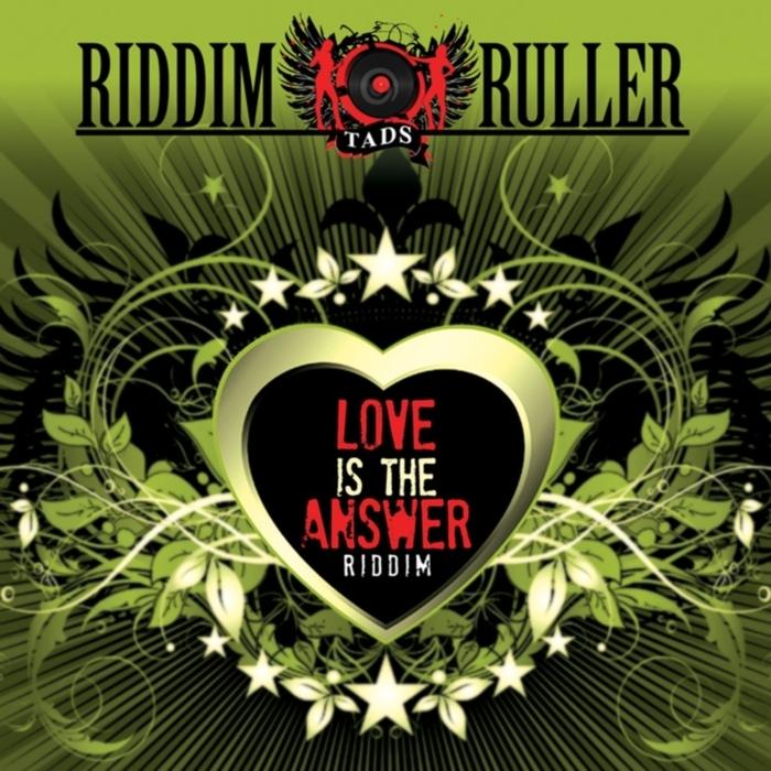 VARIOUS - Riddim Ruller: Love Is The Answer Riddim