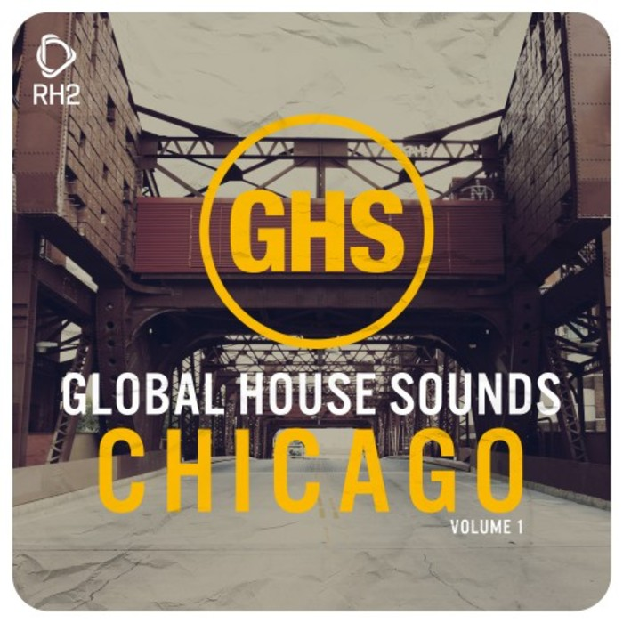 VARIOUS - Global House Sounds: Chicago Vol 1