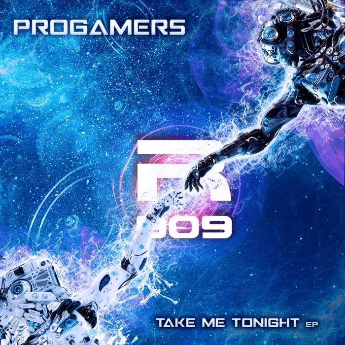 PROGAMERS - Take Me Tonight